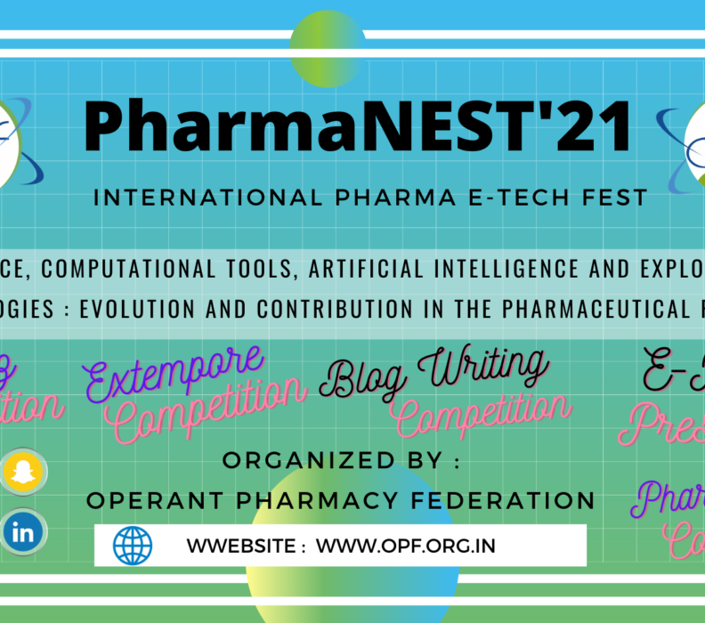PharmaNEST'21 International Virtual E-tech Fest on Data Science, Computational Tools, Artificial Intelligence and Exploring Novel Technologies : Evolution and Contribution in the PHARMACEUTICAL RESEARCH